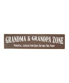 Look at this 'Grandma & Grandpa Zone' Wall Sign on #zulily today!