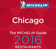 Guía Michelin Chicago 2016