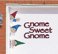 "Peeping Gnomes Garage Door magnets. ""Gnome Sweet Gnome!"""