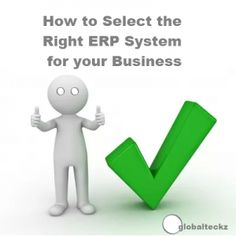 How to select the right ERP system for your business