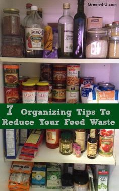 Seven simple tips on how to organize your kitchen so you can save money and reduce the amount of food you waste.