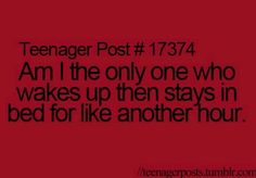 Teenager posts!