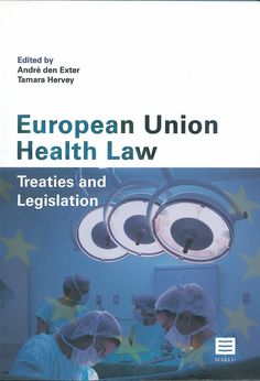 https://flic.kr/p/vqocwW | European Union health law : treaties and legislation / edited by André den Exter, Tamara Hervey, 2012 | encore.fama.us.es/iii/encore/record/C__Rb2660750?lang=spi
