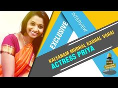 Interview with Kalyanam Mudhal Kadhal Varai actress Priya | Veethi