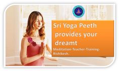 Sri Yoga Peeth has a unique and long lasting experience of Meditation, apply our inexpensive and best courses.    http://sriyogapeeth.com/