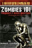 Zombies 101 Frquently Asked Questions