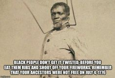 Remember this every July 4th