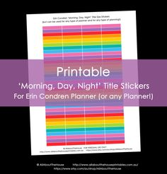 Printable Calendar /  Planner Stickers Morning, Day Night Title Size for Erin Condren (or other planner) 12 Colours Rainbow Instant Download, eclp, erin condren life planner, eclp vertical, eclp horizontal, day designer, plum paper, planner accessory https://www.etsy.com/au/listing/154620917/printable-calendar-planner-stickers?ga_search_query=editable+sticker&ref=shop_items_search_12