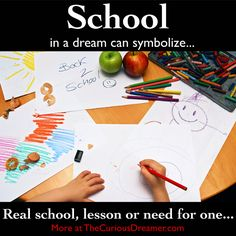School as a dream symbol can mean...  More at TheCuriousDreamer... #dreammeaning #dreamsymbol