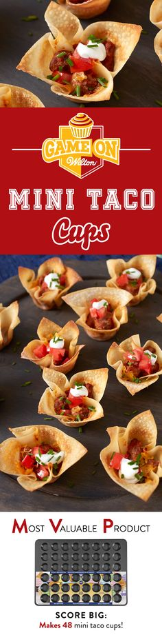 Mini Taco Cups Recipe - Mix things up with a grab-and-go snack that'll get your game day fiesta started. This fun twist on a taco is served in a light and flakey wonton wrapper cup. No overtime required either. Use the Wilton Mega Mini Muffin Pan to bake 4 dozen game day snacks at once!