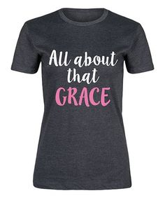 Another great find on #zulily! Heather Charcoal 'All About That Grace' Fitted Tee - Women #zulilyfinds