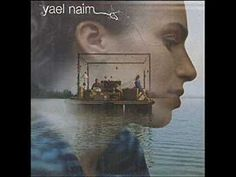 Yael Naim ~ Levater