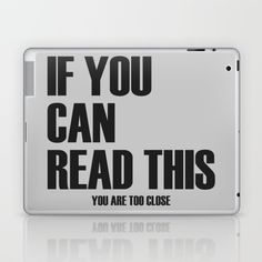 IF YOU CAN READ THIS Laptop & iPad Skin