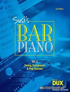 """Der 6te Teil der Susi´s Piano Bar - Reihe. Mit Klassikern wie """"Everybody loves Somebody"""" oder """"I Left My Heart in San Francisco """".   Notenbuch.de - Freude an der Musik."""