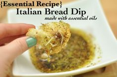 "Italian Bread Dip with Essential Oils: ""Incorporating essential oils in your family's diet is easy and delicious! Not only do you get an enhanced flavor, but you also get the beneficial properties of essential oils. Try making this delicious and easy Italian Bread Dip for an appetizer or side dish during your next meal. It will be gone before you know it!"""