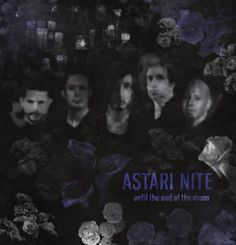 Astari Nite - Until the End of the Moon 4.5/5 Sterne