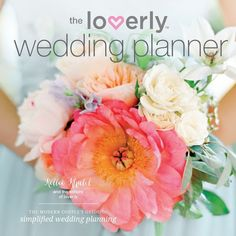 A wonderful feature from Refinery29 on Loverly's comprehensive wedding planning book.
