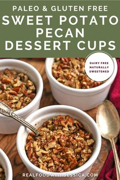 These Paleo Sweet Potato Pecan Dessert Cups are simple to make and incredibly delicious! The sweet potato layer is smooth and lightly sweetened and the pecan topping is crunchy and amazing. They are gluten free, dairy free, and naturally sweetened. #paleo #healthy #easyrecipe #dairyfree | realfoodwithjessica.com @realfoodwithjessica Best Paleo Recipes, Whole 30 Recipes, Dairy Free Recipes, Real Food Recipes, Delicious Recipes, Gluten Free, Paleo Dinner, Dinner Recipes, Holiday Recipes