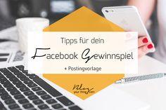 So hostest du ein Facebook Gewinnspiel richtig + Postingvorlage | Blog Your Thing