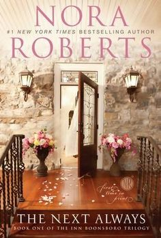 I love Nora Roberts and anything she writes.