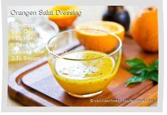 Leckeres Orangen Salat Dressing Rezept mit einfacher Schritt-für-Schritt-Anleitung: Orangen pressen , Mit allen anderen Zutaten gut vermischen , Für 30 ...