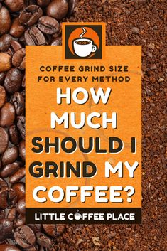 Freshly ground coffee can make all the difference in the taste of your drink. To get the best experience, though, you need to know how much to grind your coffee. We'll cover how much to grind your coffee for every brewing method! #littlecoffeeplace #grindcoffee #frenchpress #pourover #coffee #bestcoffee Little's Coffee, Pour Over Coffee, Fresh Coffee, Coffee Brewing Methods, Coffee Equipment, Coffee Facts, Coffee Grinders, Ground Coffee, How To Make Coffee