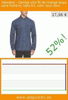 Selected - Camisa slim fit de manga larga para hombre, talla 43, color azul claro (Ropa). Baja 52%! Precio actual 17,56 €, el precio anterior fue de 36,77 €. https://www.adquisitio.es/selected/camisa-slim-fit-manga-70