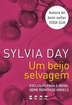 Um Beijo Selvagem - Sylvia Day Silvia Day, Maya Banks, Christine Feehan, Vampire Books, Education Architecture, Horror Books, James Patterson, True Blood, Art Education