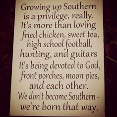 Being southern :) This is what it's all about.