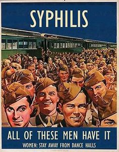 Vintage war poster STD's. I shouldn't have laughed as much as I did!