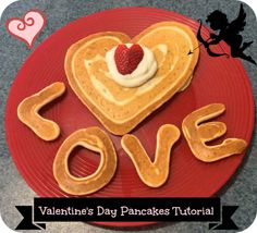 First Time Mom and Losing It: Valentine's Day Pancakes With Garnishes Tutorial
