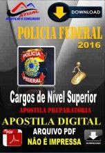 Apostila Digital Concurso Policia Federal PF Cargos de Nivel Superior 2016 Preparatoria