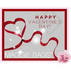 Happy Valentine's Day from Maggie Bags!