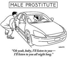 Male Prostitute Funny Image from evilmilk. Male Prostitute was added to the pictures archive on Haha Funny, Funny Jokes, Funny Stuff, Funny Shit, Funny Things, That's Hilarious, Random Things, Random Stuff, Funny Cartoons