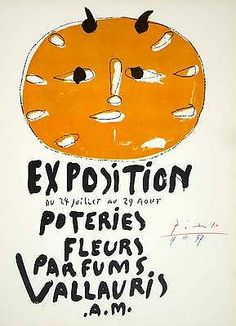 Graphic design work of: Pablo Picasso: Exposition: Pottery-Flowers-Perfume, Commissioned by the French town of Vallauris to promote itself as a resort town and center for perfume and pottery production Pablo Picasso, Illustrations, Illustration Art, Art Gallery, Georges Braque, Exhibition Poster, Print Magazine, Magazine Design, French Artists