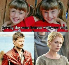 It's a Lannister thing :D