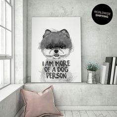 I Am More Of A Dog Person | Painting | Canvas | Artwork | A4-A2 Artprints are available at etsy.com/shop/NadineSophieArt ***Worldwide shipping*** #dog #pomeranian #dogs #pet #puppy #fluffy #etsy #etsyseller #etsyshop #etsysellersofinstagram #homedesign #homedecor #walldecor #wallart #officedesign #office #interiordesign #poster #artwork #painting #illustration #animalart #homeimprovement #livingroomdecor #gift #originalart #homeoffice #design #inspiration #homestyle #decoration #canvas