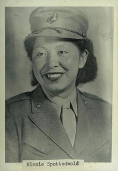 Seventy years ago this week, Minnie Spotted Wolf became the first Native American woman to enlist in the United States Marine Corps Women's Reserve. -Image: Minnie Spotted Wolf, Record Group Records of the Bureau of Indian Affairs, ARC 7329402 Native American Women, Native American History, Native American Indians, British History, Women In History, Black History, Modern History, Ancient History, Bureau Of Indian Affairs