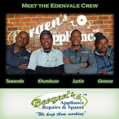 Meet the Edenvale Crew. Getting your appliance fixed and back to you is on top of their priority list.  #wekeepthemworking #bergensappliances #appliancerepairs #dishwashers #stoves #washingmachines #tumbledriers #freezers #vacuumcleaner #wefixappliances #teamwork #southafrica #edenvale  Follow us on Instagram and Pinterest Contact:  079 884 0543 Email:  edenvale@bergens.co.za Bergen, Priorities List, Appliance Repair, Freezers, Dishwashers, Stoves, Teamwork, Branches, Meet