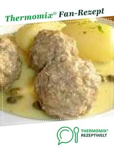 Königsberger Klopse - Famous Last Words Baked Spaghetti, Spaghetti And Meatballs, Meatball Recipes, Baked Potato, Food And Drink, Banana, Beef, Stuffed Peppers, Healthy Recipes