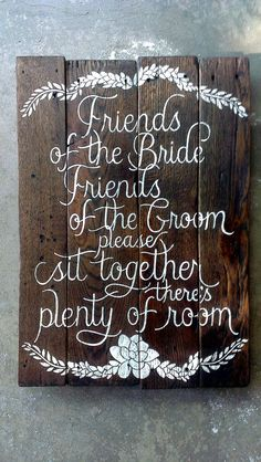 Seating sign for the ceremony on pallets                              …