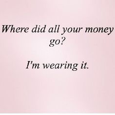 ideas for fashion quotes funny shopping mottos Bag Quotes, Words Quotes, Sayings, Online Shopping Quotes, Funny Shopping Quotes, Quotes About Shopping, Shopping Meme, Girly Quotes, Funny Quotes
