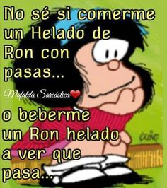 Mafalda... Dilema Funny Spanish Memes, Spanish Humor, Spanish Quotes, Funny Phrases, Funny Quotes, Words Quotes, Life Quotes, Qoutes, Funny Images