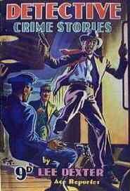 """Detective Crime Stories"" by Lee Dexter via Curtis Warren Ltd, circa 1948-1949"