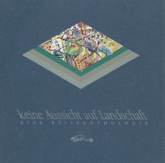 Klaus-Jürgen Bauer: Familienreisen, in: Keine Aussicht auf Landschaft, 1987 My Books, Landscaping