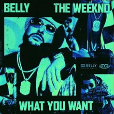 Belly - What You Want ft. The Weeknd Rap Songs, News Songs, Songs Album, The Weeknd Songs, Top Hip Hop Songs, Hip Hop Workout, Best R&b, Best Hip Hop, Go Blue