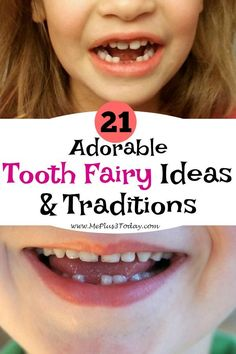 Be prepared with this list of adorable tooth fairy ideas and traditions, so you won't get caught off guard when your child loses their first tooth!