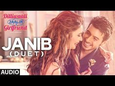 Listen to 'Janib (Duet)' FULL AUDIO Song in the voice of Arijit Singh, Sunidhi Chauhan from the movie Dilliwaali Zaalim Girlfriend starring Divyendu Sharma, . Hindi Movie Song, Movie Songs, Hindi Movies, Film Movie, Play Guitar Chords, Guitar Songs, Ukulele, Audio Songs, For You Song
