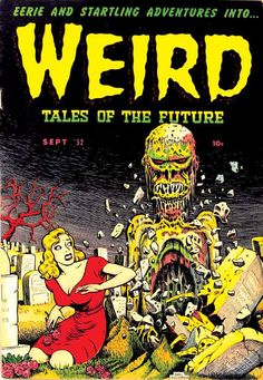 Weird Tales of The Future. Basil Wolverton cover