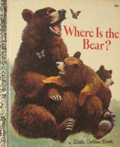 A Little Golden Book - Where Is the Bear (1967)